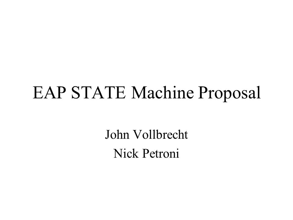 EAP STATE Machine Proposal