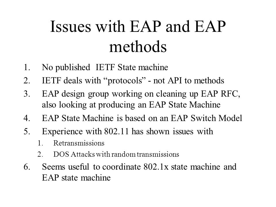 Issues with EAP and EAP methods
