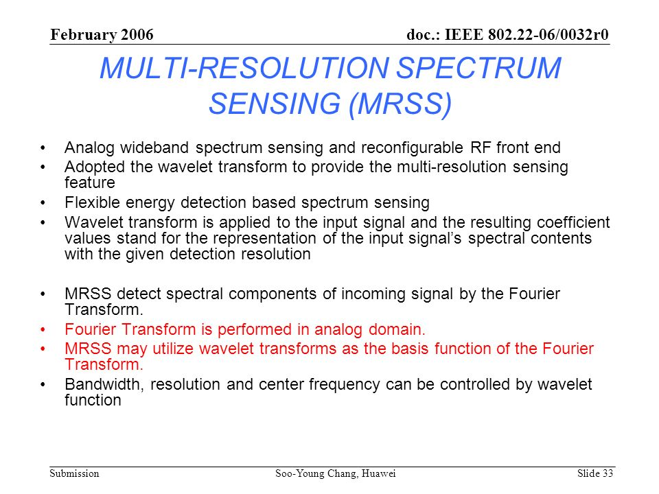 MULTI-RESOLUTION SPECTRUM SENSING (MRSS)