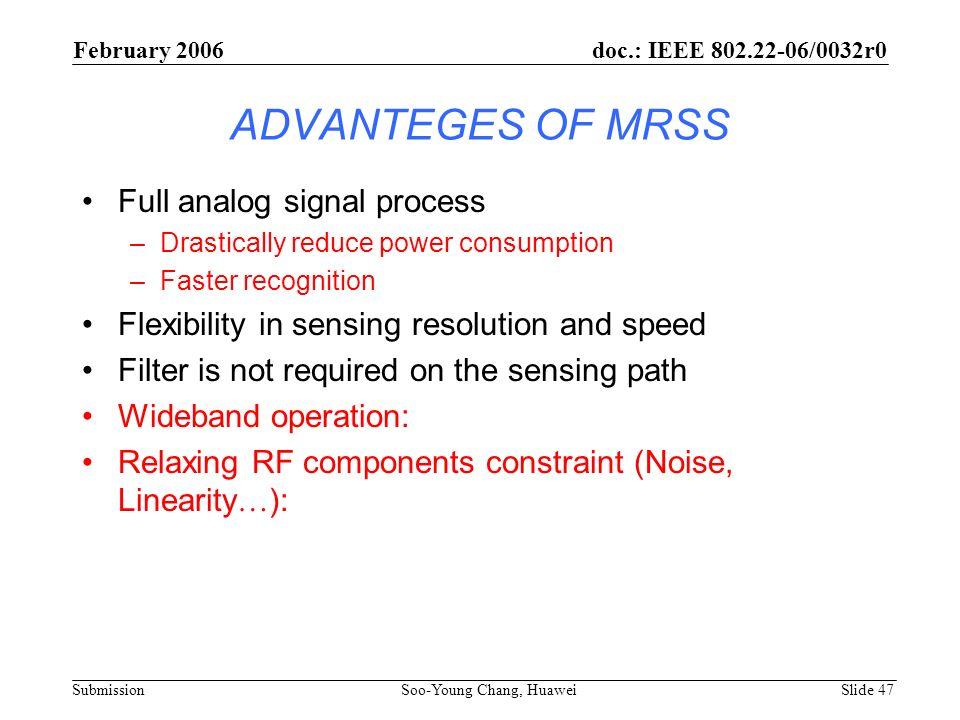 ADVANTEGES OF MRSS Full analog signal process
