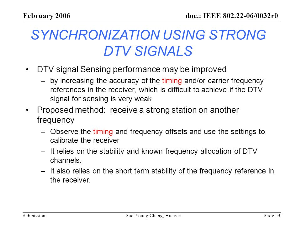 SYNCHRONIZATION USING STRONG DTV SIGNALS