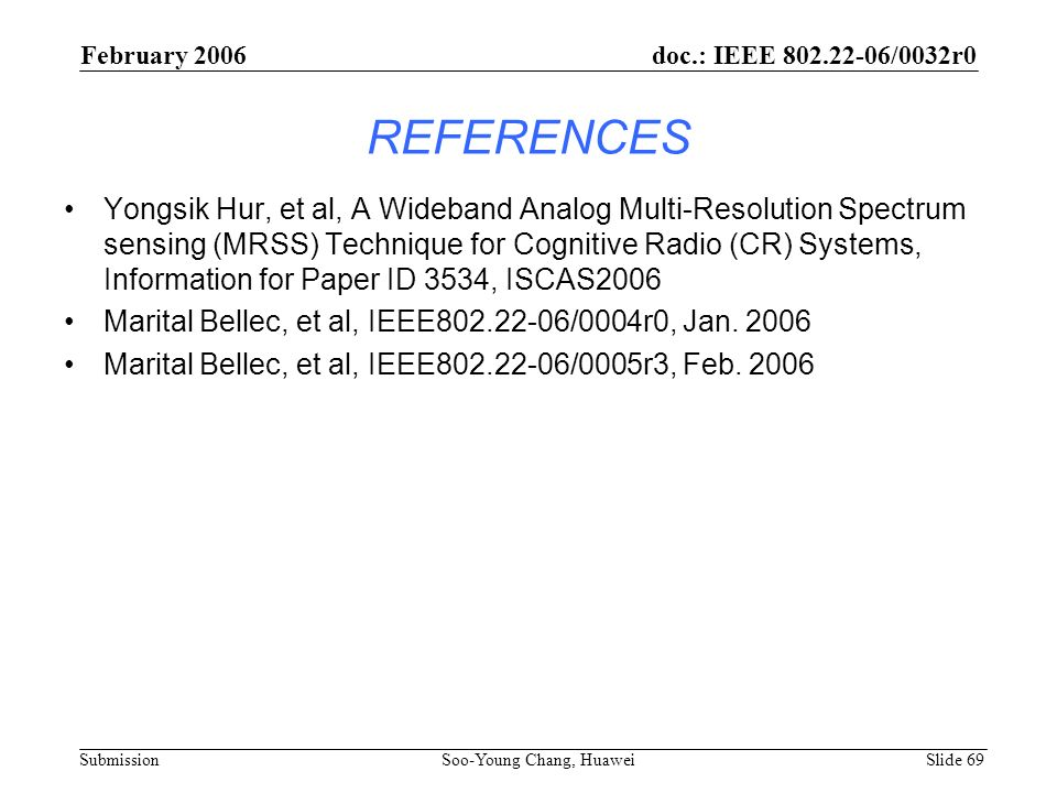 February 2006 doc.: IEEE 802.22-06/0032r0. REFERENCES.