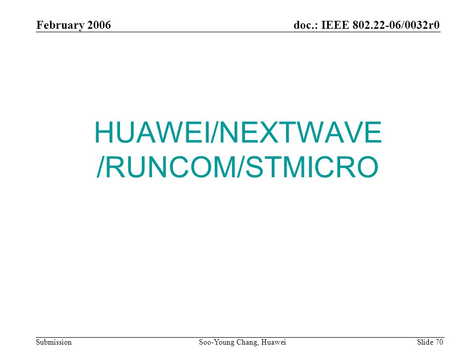 HUAWEI/NEXTWAVE /RUNCOM/STMICRO