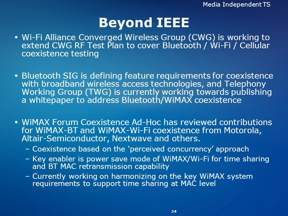 Media Independent TS Beyond IEEE.