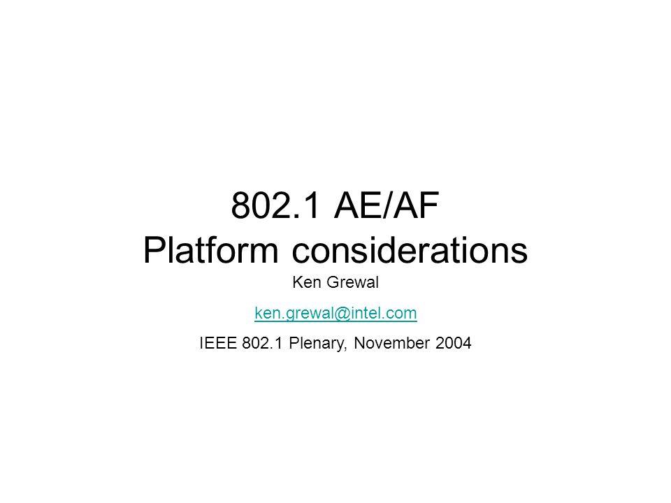 802.1 AE/AF Platform considerations