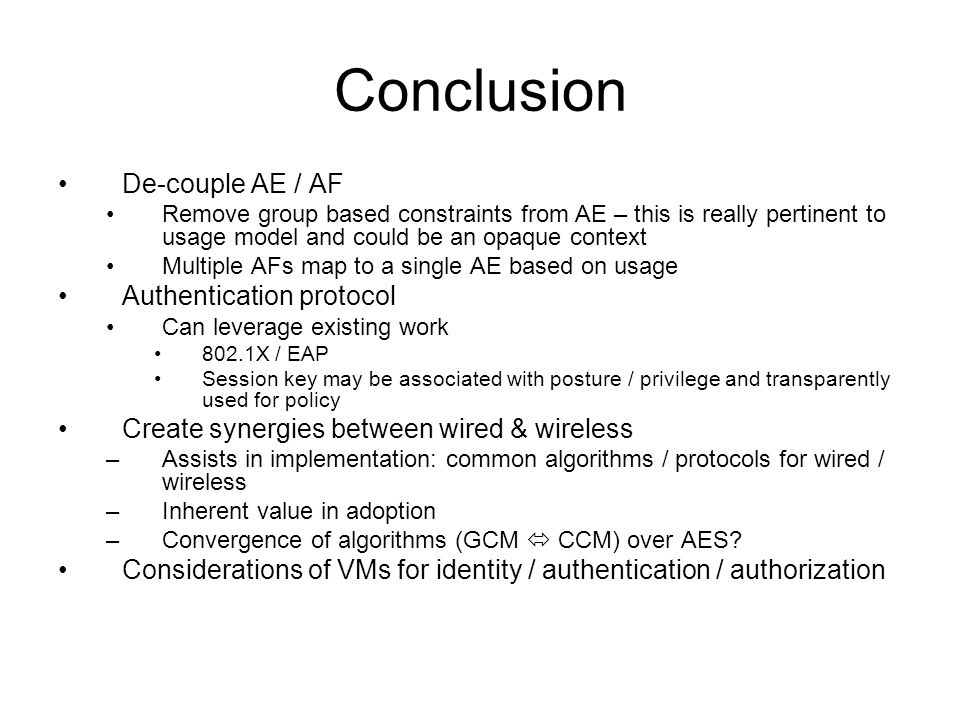 Conclusion De-couple AE / AF Authentication protocol