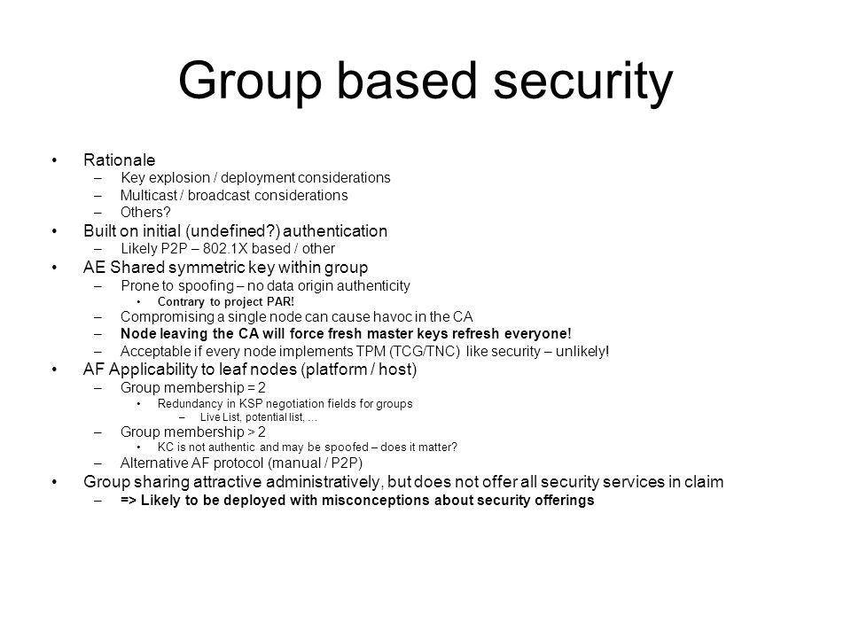 Group based security Rationale