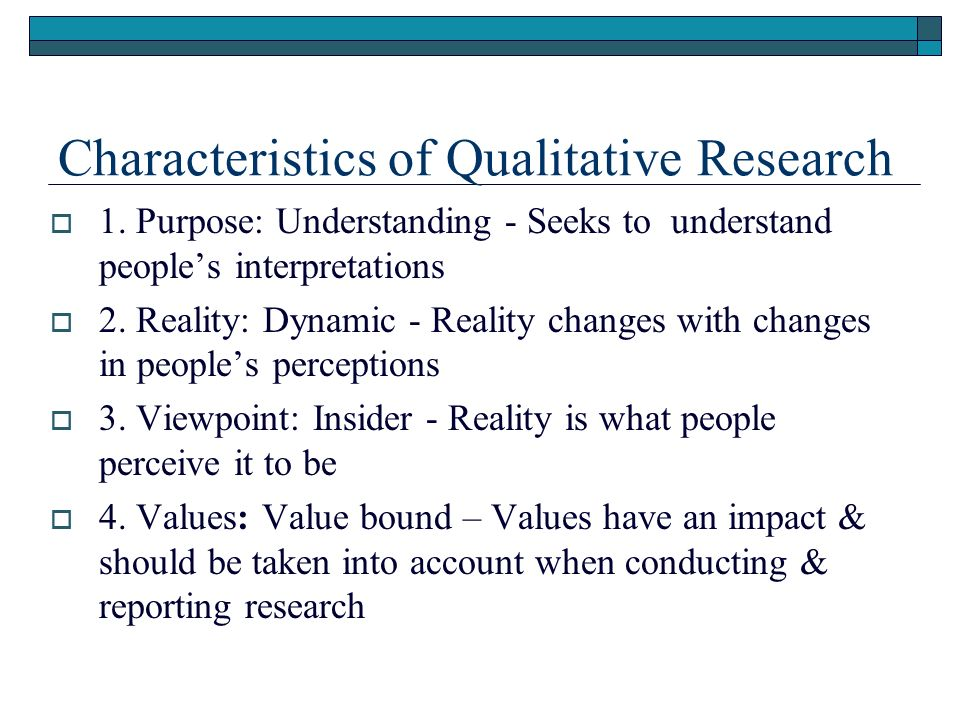 qualitative charateristics Quantitative and qualitative research  survey designs this involves administration of an instrument to collect data regarding characteristics of a group.