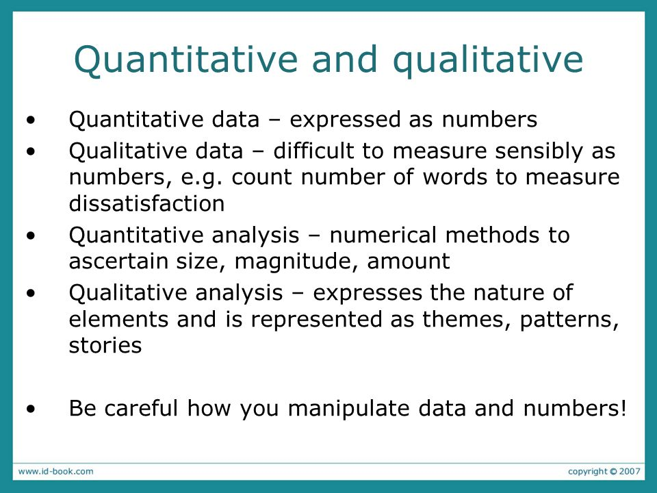 quantitative and qualitative data Qualitative methods: quantitative methods: methods include focus groups, in-depth interviews, and reviews of documents for types of themes.
