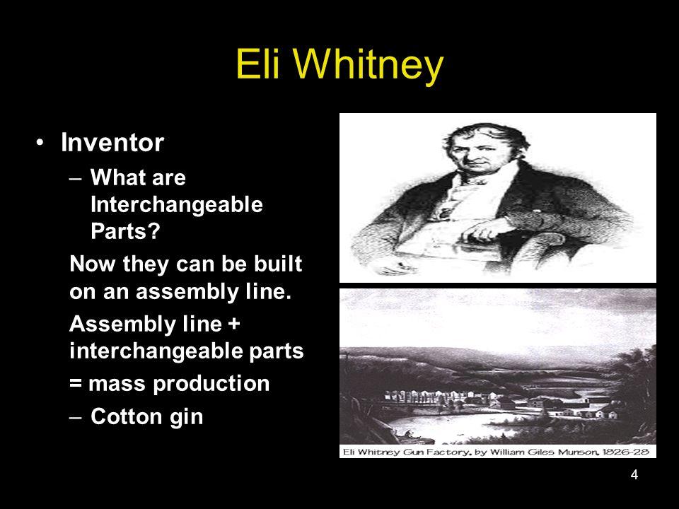 eli whitney and interchangable parts