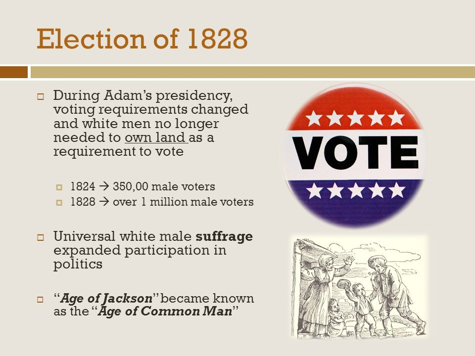 Did the election of 1828 represent