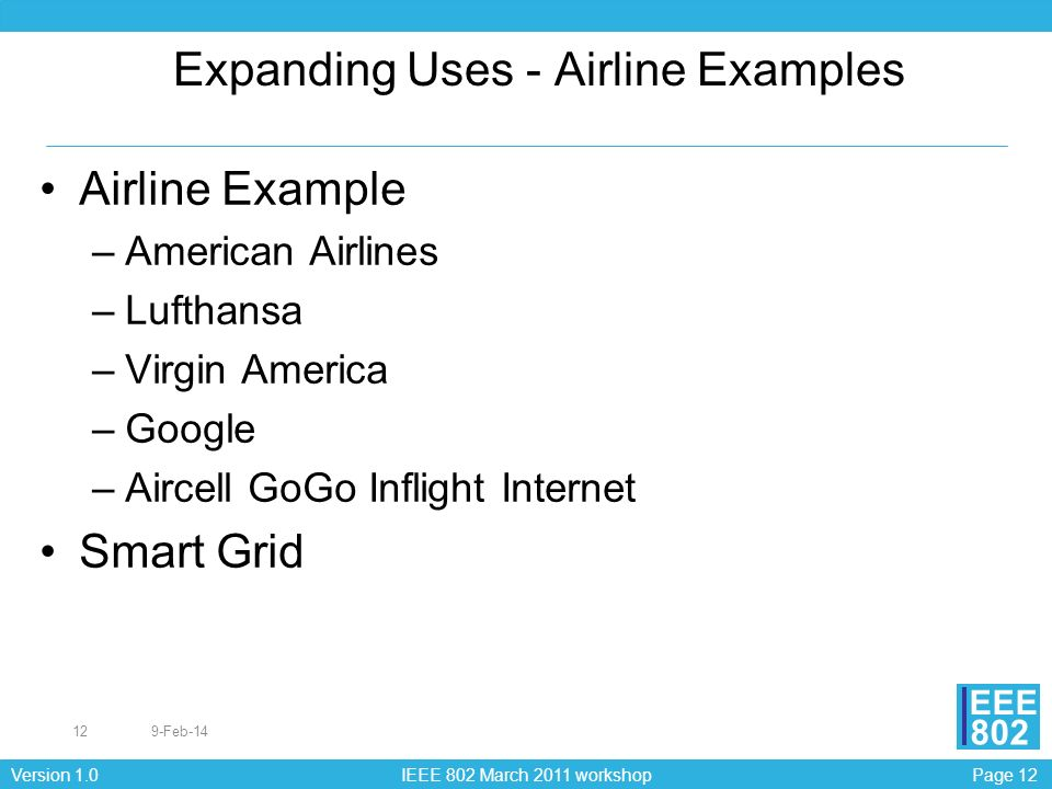 Expanding Uses - Airline Examples