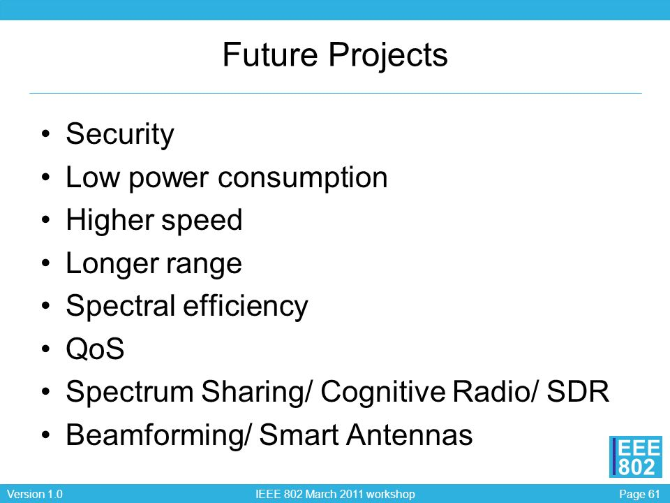 Future Projects Security Low power consumption Higher speed