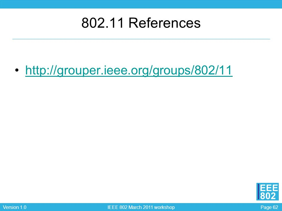 802.11 References http://grouper.ieee.org/groups/802/11