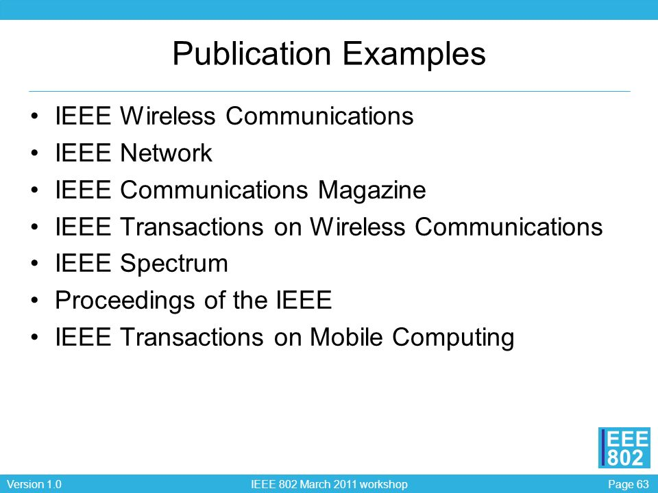 Publication Examples IEEE Wireless Communications IEEE Network