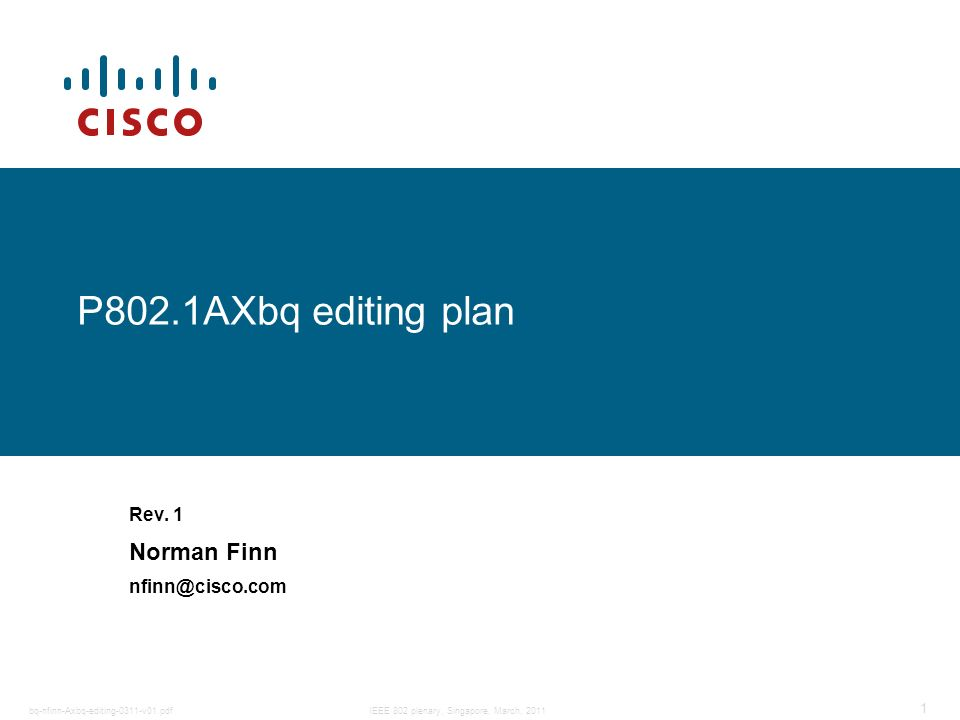 Rev. 1 Norman Finn nfinn@cisco.com