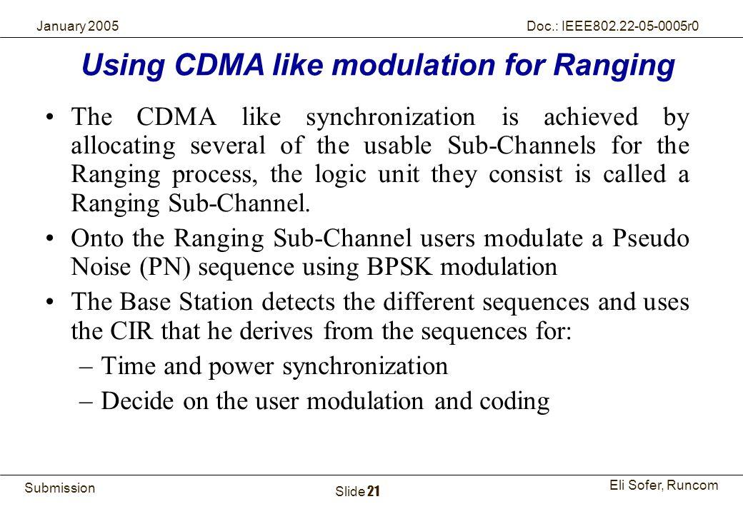 Using CDMA like modulation for Ranging