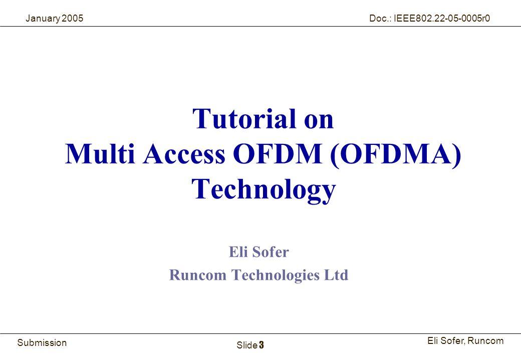 Tutorial on Multi Access OFDM (OFDMA) Technology