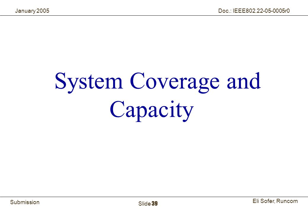 System Coverage and Capacity