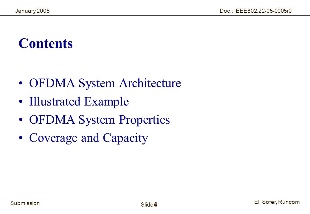 Contents OFDMA System Architecture Illustrated Example