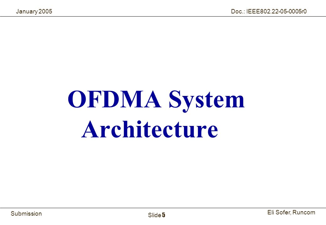 OFDMA System Architecture