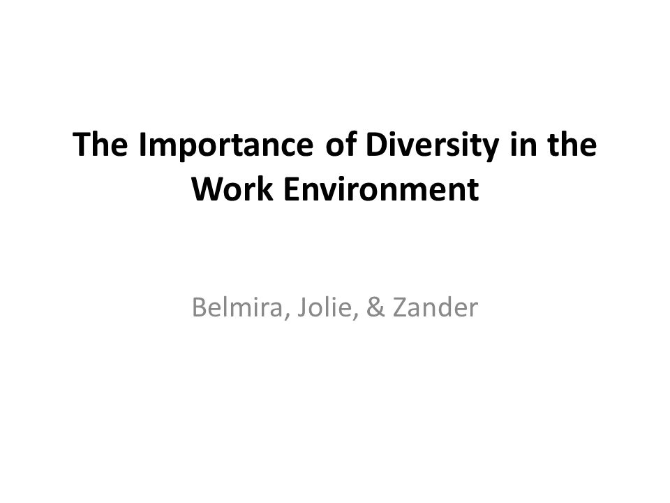 importance of diversity There is much stronger evidence on functional diversity and diversity of experience playing a  the financial times and its journalism are subject to a self.