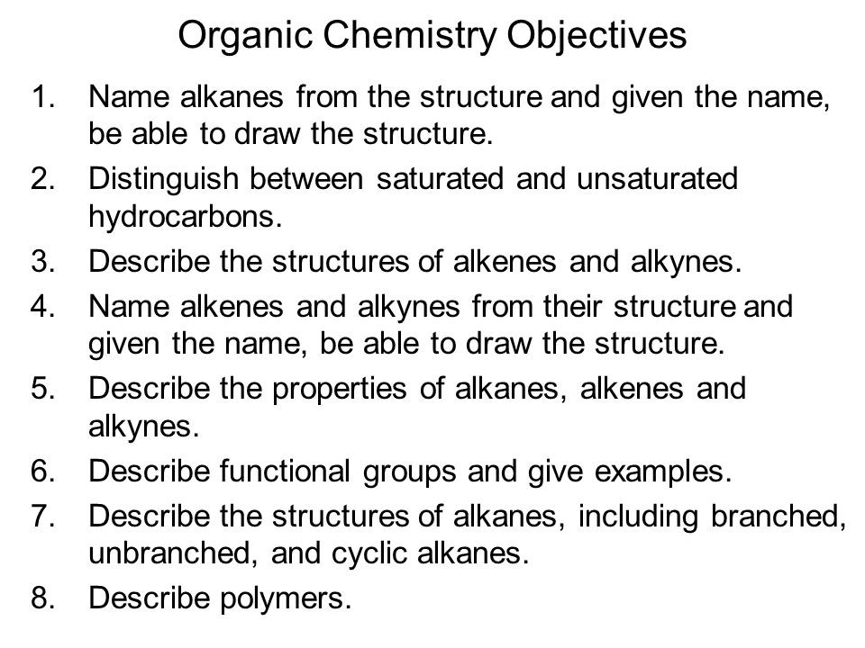 Organic Chemistry Objectives