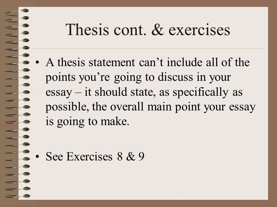 Thesis cont. & exercises