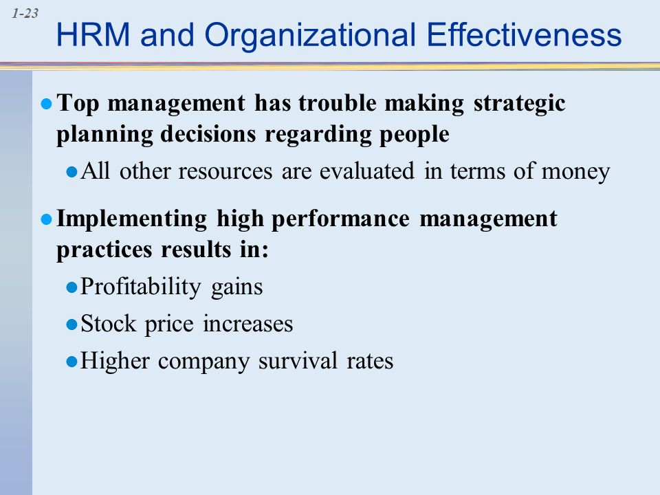 hrm effectiveness in improving performance Management of the health workforce is essential for improved service quality and  to  in the health sector, strong hrm is central to the provision of an effective,  enabled, and  manage, support, and promote health worker performance and.