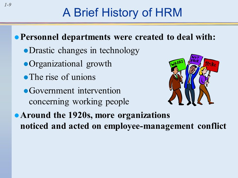 brief history and background of human resources management Job description human resource (hr) managers are involved with recruitment,  training, career development, compensation and benefits, employee relations,.