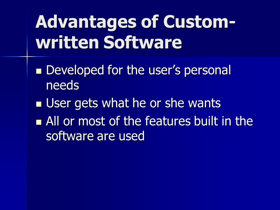 advantage of custom written software Deciding whether or not your business would benefit from hiring developers to  create custom software packages for your business can be a.