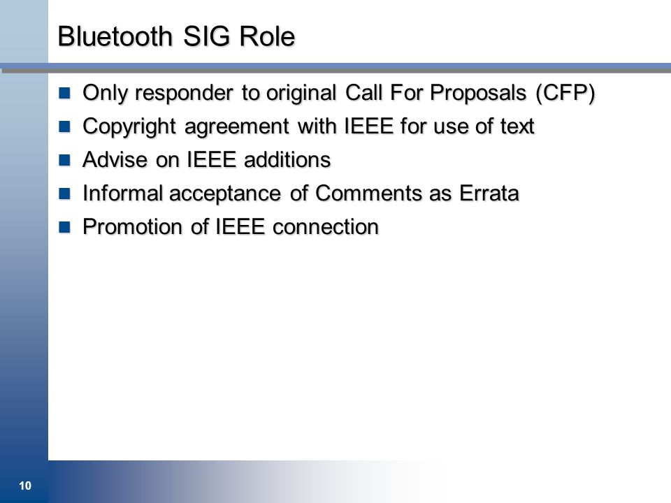 Bluetooth SIG Role Only responder to original Call For Proposals (CFP)