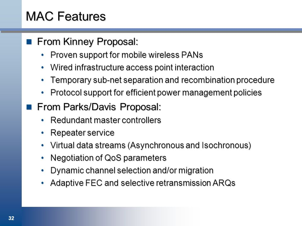 MAC Features From Kinney Proposal: From Parks/Davis Proposal: