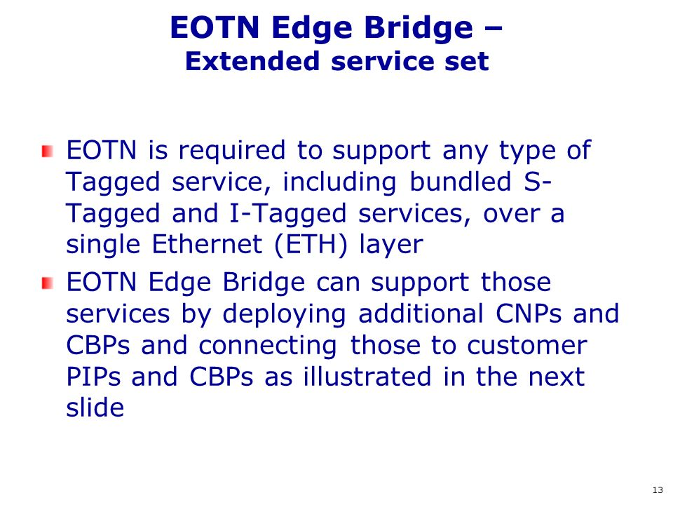 EOTN Edge Bridge – Extended service set