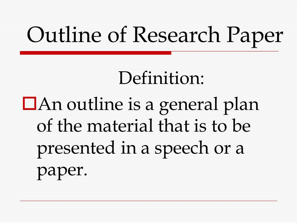 developing a research paper outline Additionally, if you are having trouble revising a paper, making an outline of each paragraph and its topic sentence after you have written your paper can be an effective way of identifying a paper's d gaps in the research: little information exists exploring the health implications of the current conditions in low-skilled jobs.