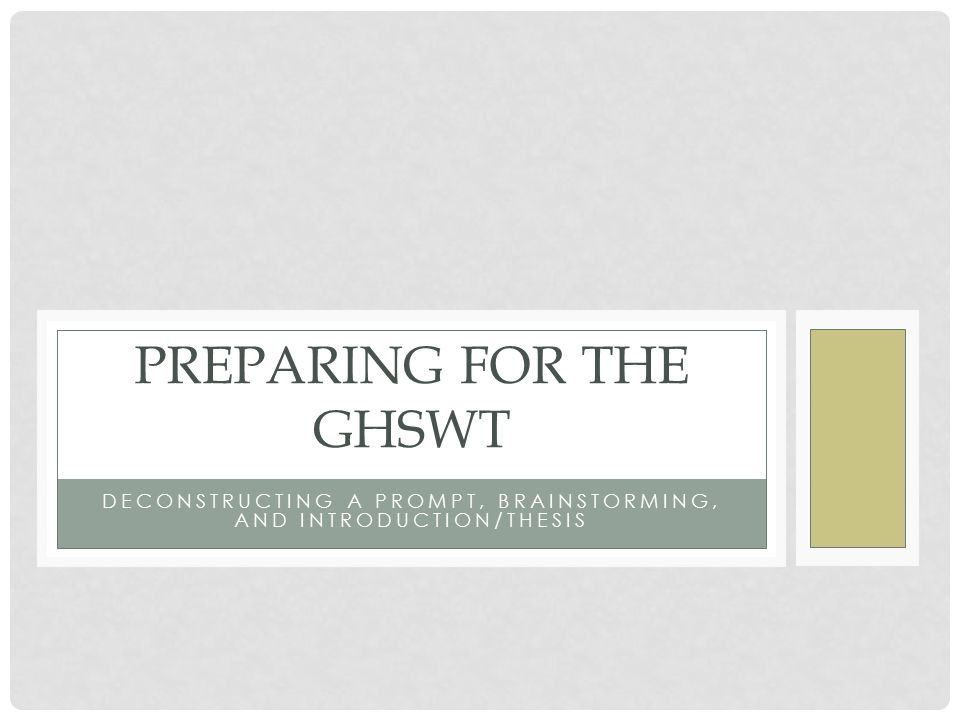 Preparing for the GHSWT