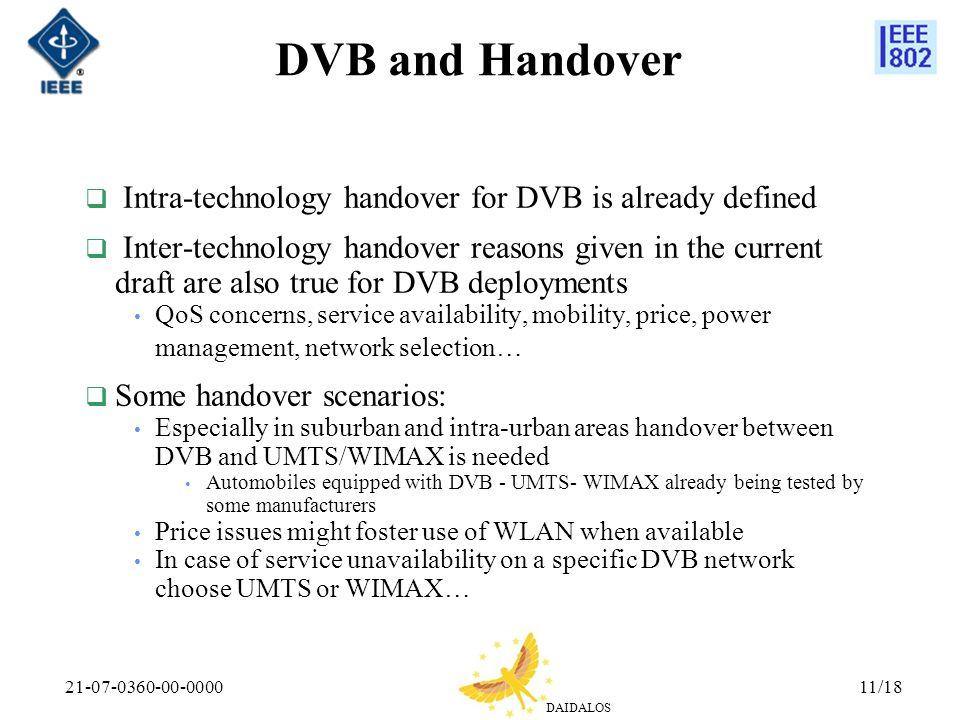 DVB and Handover Intra-technology handover for DVB is already defined