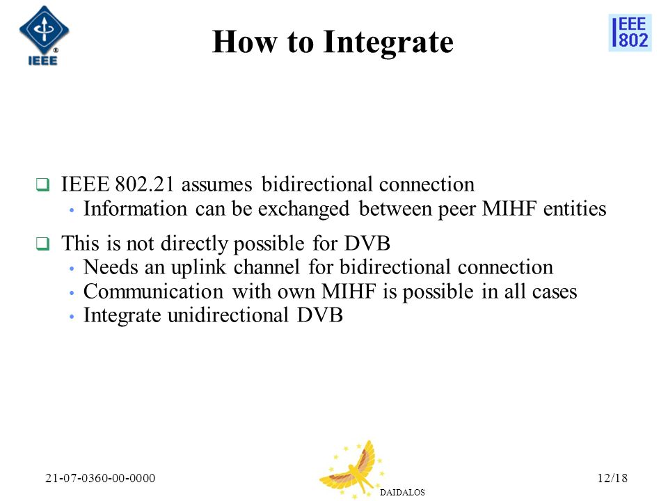 How to Integrate IEEE 802.21 assumes bidirectional connection