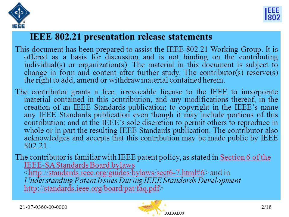 IEEE 802.21 presentation release statements