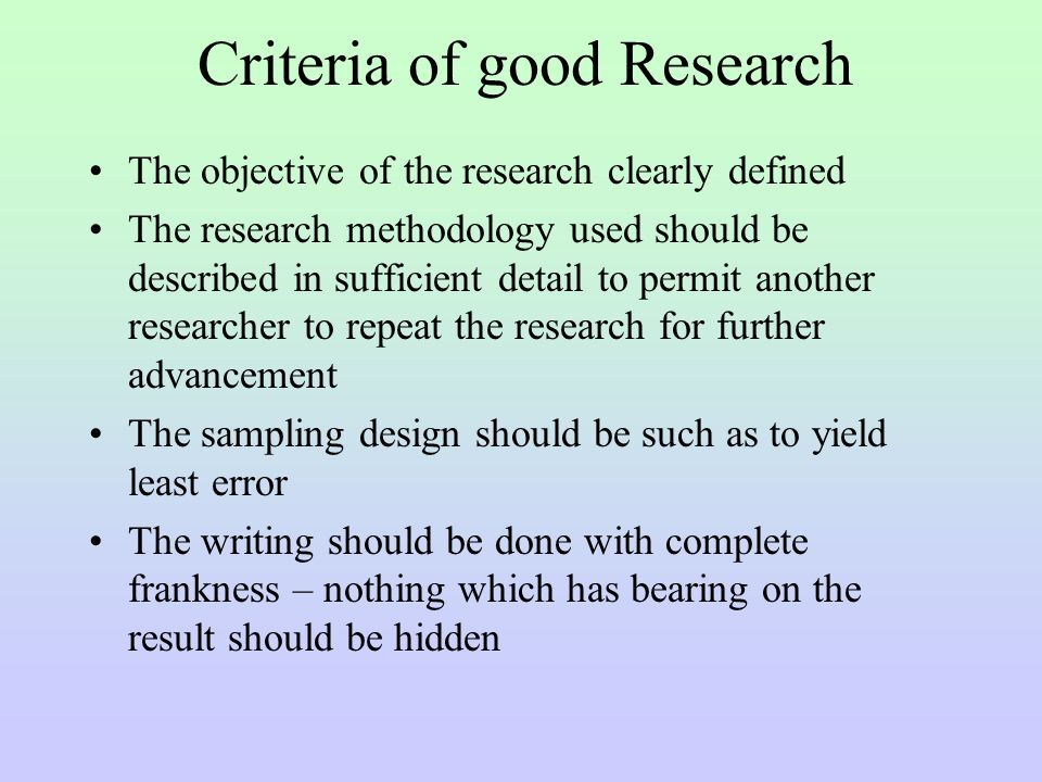 criteria of good research A good action research portfolio, like a report, documents practices at each step of the inquiry the accumulation of content provides critical mass for reflection and for recognizing change of practice.