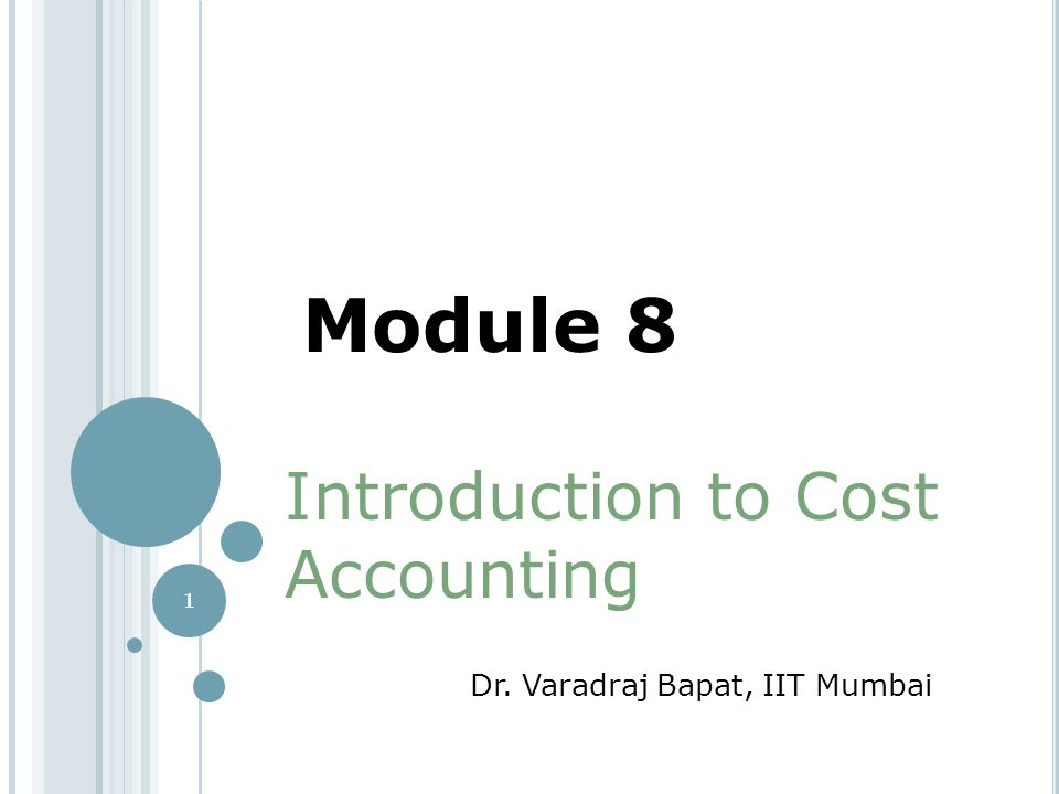 Module 8 Introduction to Cost Accounting