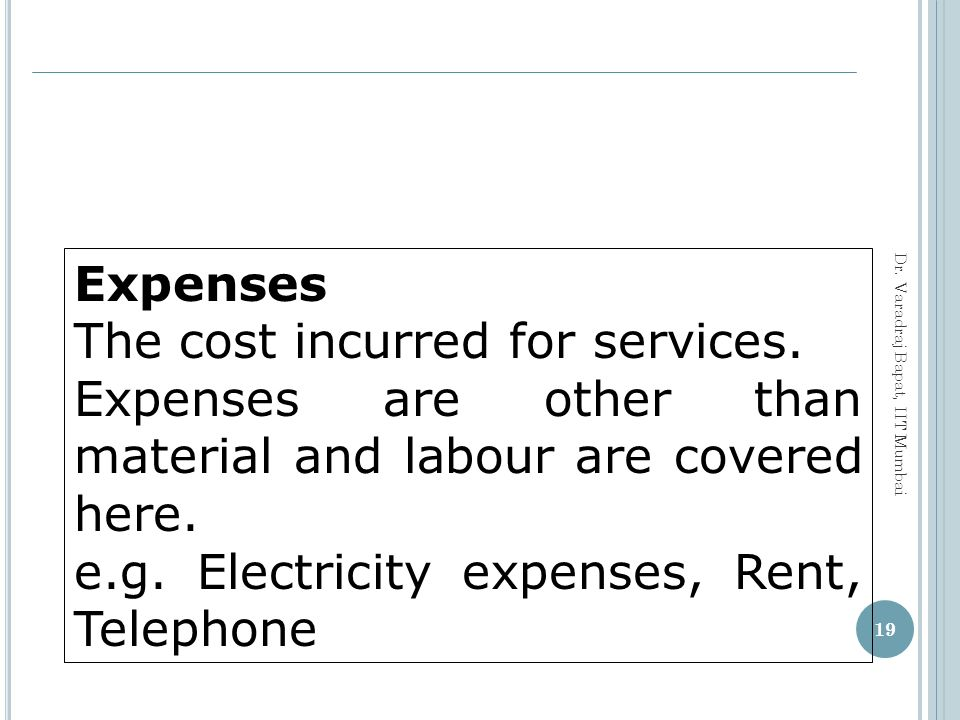 The cost incurred for services.