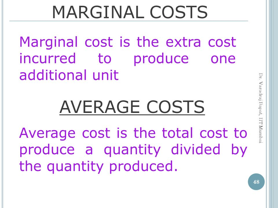 MARGINAL COSTS AVERAGE COSTS