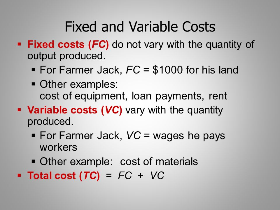 how do variable costs and fixed Cvp analysis requires that all the company's costs, including manufacturing, selling, and administrative costs, be identified as variable or fixed.