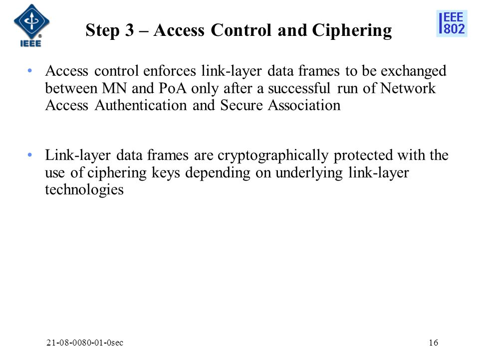 Step 3 – Access Control and Ciphering
