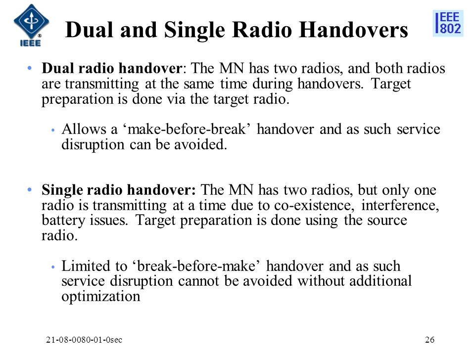 Dual and Single Radio Handovers