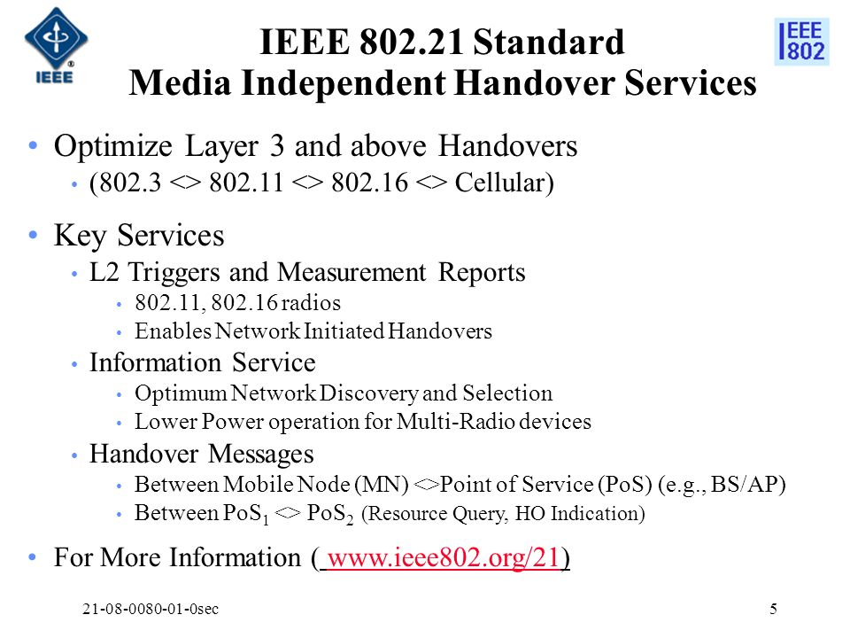 IEEE 802.21 Standard Media Independent Handover Services