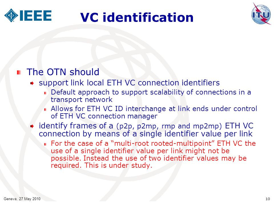 VC identification The OTN should