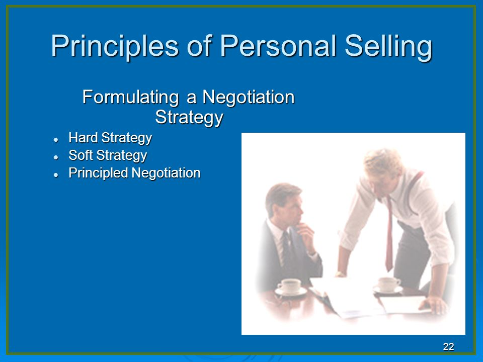 discuss of the principles of personal selling 3156 personal selling process gheorghe meghişan gheorghe meghişan, phd professor university of craiova key words: personal selling, buyer, prospect, sales force.