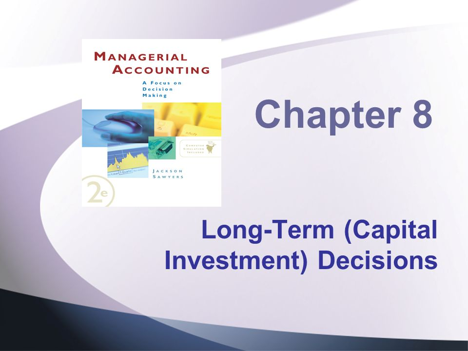 types of capital investment decisions Capital investment decisions are that decisions in which we invest our money in  big projects like purchasing of machinery and setting up a new.